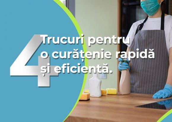 Trucuri pentru o curatenie rapida si eficienta