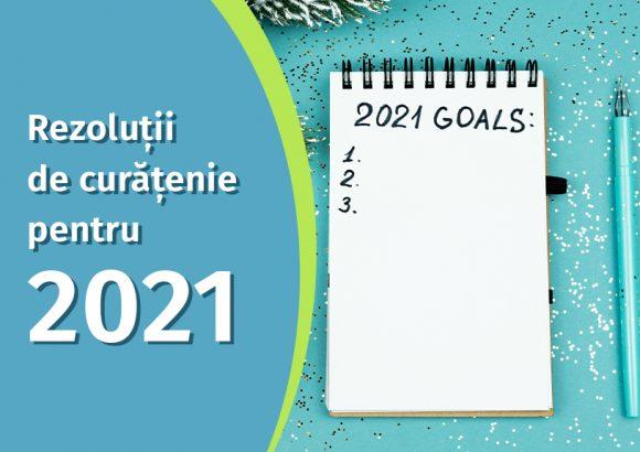 Rezolutii de curatenie pentru 2021